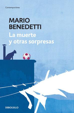 La muerte y otras sorpresas / Death and other Surprises by Mario Benedetti