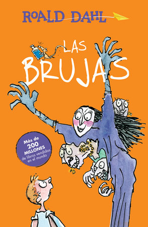Las brujas / The Witches by Roald Dahl