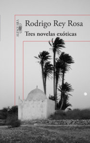 Tres novelas exóticas / Three Exotic Novels