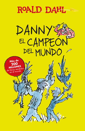 Danny el campeon del mundo / Danny The Champion of the World