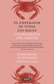 El emperador de todos los males / The Emperor of All Maladies: A Biography of Cancer