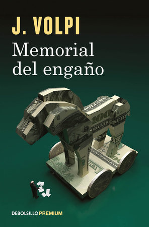 Memorial del engaño / Memoir of a Fraud by Jorge Volpi