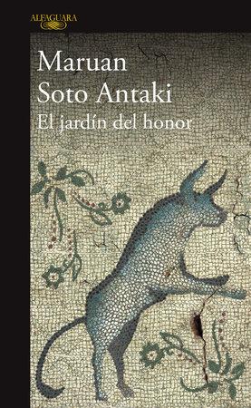 El jardín del honor / The Garden of Honor by Marua Soto Antaki
