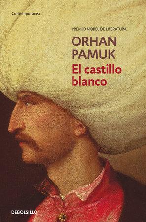 El castillo blanco / The White Castle by Orhan Pamuk