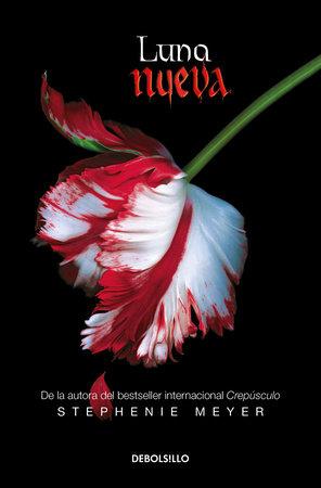 Luna nueva / New Moon by Stephenie Meyer