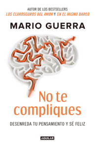No te compliques / Don't Make Things Harder on Yourself