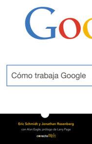 Cómo trabaja Google / How Google Works