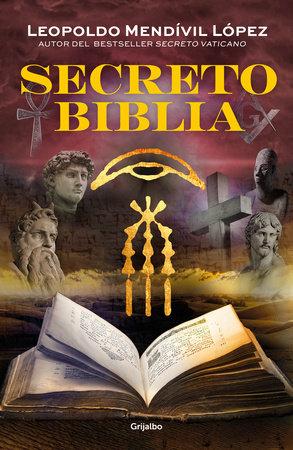 Secreto Biblia / Secret Bible by Leopoldo Mendivil
