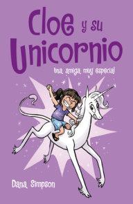 Una amiga muy especial / Phoebe and Her Unicorn