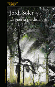 La guerra perdida / The Lost War