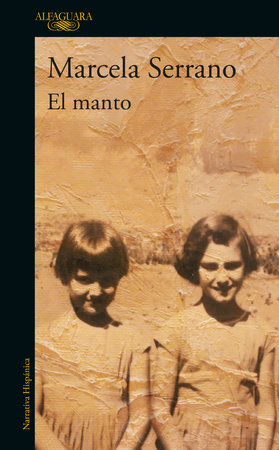 El Manto / The Mantle by Marcela Serrano