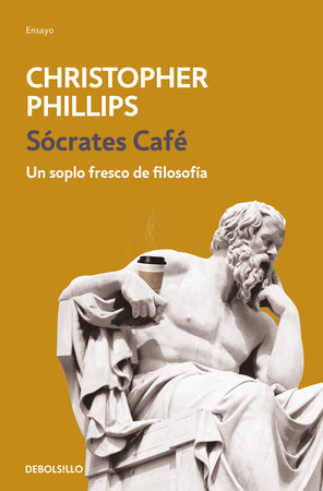 Sócrates café / Socrates Café by Christopher Phillips