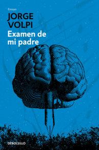 Examen de mi padre / My Father's Examination