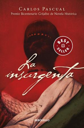 La insurgenta / The Insurgent by Carlos Pascual