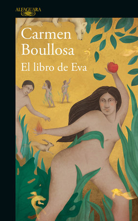 El libro de Eva / The Book of Eve by Carmen Boullosa