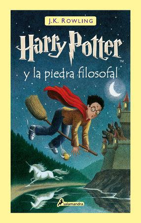 Harry Potter y la piedra filosofal / Harry Potter and the Sorcerer's Stone by J.K. Rowling
