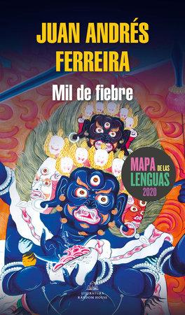 Mil de fiebre / A Thousand Fever by Juan Andres Ferreira