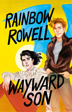 Wayward Son (Spanish Edition) by Rainbow Rowell