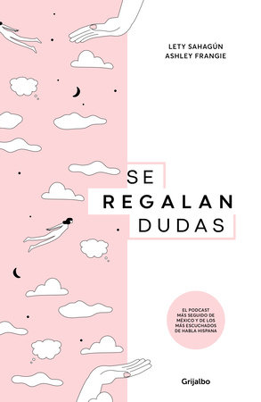 Se regalan dudas / Theyre Giving Away Doubts by Ashley Frangie and Lety Sahagun