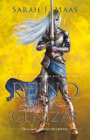 Reino de cenizas / Kingdom of Ash by Sarah Maas