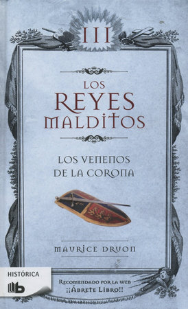 Los venenos de la corona / The Poisoned Crown by Maurice Druon