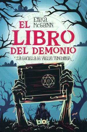 El libro del demonio / The Demon Notebook by Erika McGann