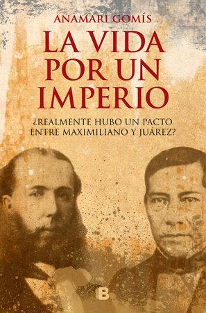 La vida por un imperio/ A Life for an Empire by Anamari Gomis