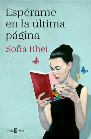 Espérame en la última página / I'll Meet You on the Last Page by Sofia Rhei