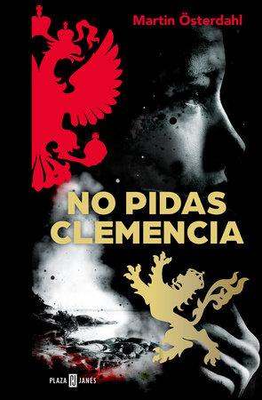 No pidas clemencia/Ask No Mercy by Martin Osterdahl