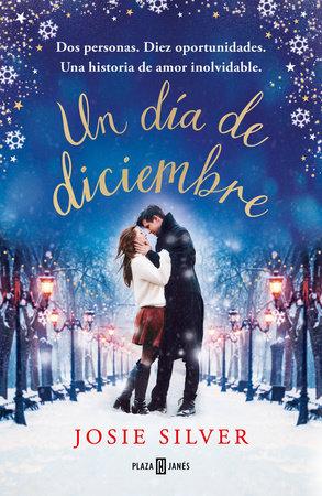 Un día de diciembre / One Day In December by Josie Silver