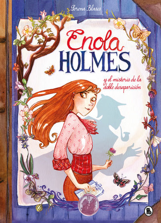 Enola Holmes y el misterio de la doble desaparición / Enola Holmes: The Case of the Missing Marquess by Nancy Springer