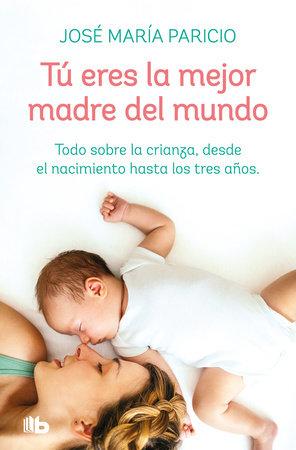Tú eres la mejor madre del mundo / You're the Best Mother in the World by Jose Maria Aparicio
