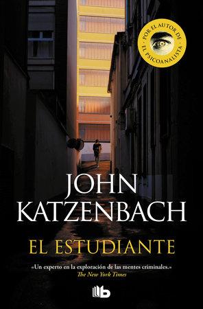 El estudiante / The Student by John Katzenbach