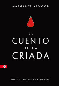 El cuento de la criada (Novela gráfica) / The Handmaid's Tale (Graphic Novel)