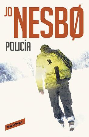 Policia / Police by Jo Nesbo