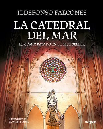 La catedral del mar: El cómic basado en el best seller / The Cathedral of the  Sea: The Graphic Novel by Ildefonso Falcones