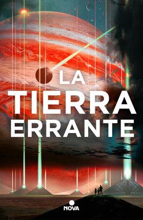La tierra errante / The Wandering Earth by Cixin Liu