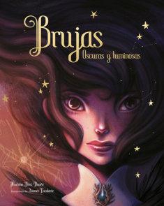 Brujas. Olvidadas y luminosas / Witches. Forgotten and Bright