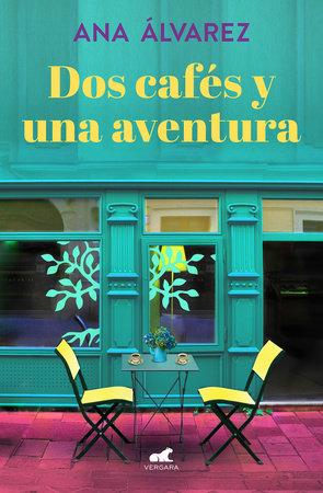 Dos cafés y una aventura / Two Coffees and One Adventure by Ana Alvarez