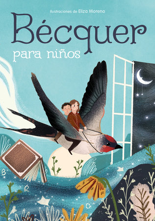 Bécquer para niños / Bécquer for Children by Magela Ronda