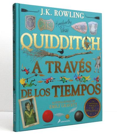 Quidditch a través de los tiempos. Edición ilustrada / Quidditch Through the Ages: The Illustrated Edition by J. K. Rowling, ilustrado por Emily Gravett