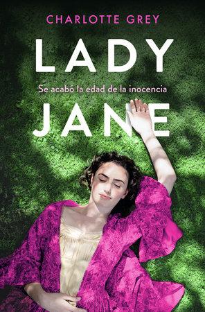 Lady Jane (Spanish Edition) by Charlotte Grey
