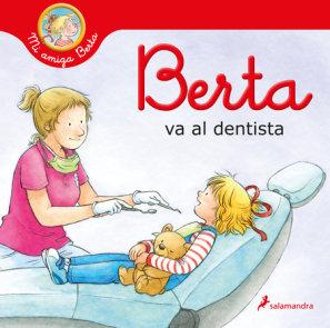 Berta va al dentista / Berta Goes to the Dentist