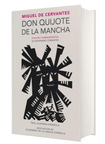Don Quijote de la Mancha. Edición RAE / Don Quixote de la Mancha. RAE