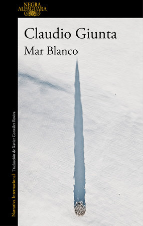 Mar blanco / The White Sea by Claudio Giunta