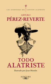 Todo Alatriste / The Complete Captain Alatriste
