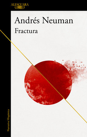 Fractura / Fracture by Andres Neuman