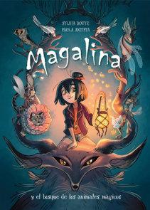 Magalina y el bosque de los animales mágicos / Magalina and the Magical Animal Forest
