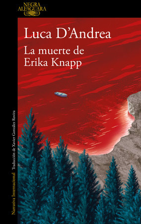 La muerte de Erika Knapp / The Death of Erika Knapp by Luca D'Andrea