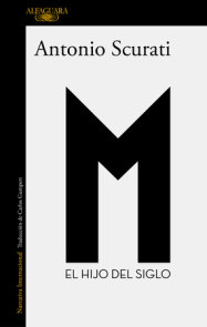 M. El hijo del siglo / M. The Son of the Century